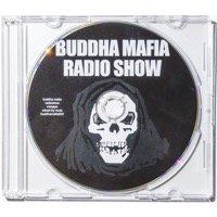 9/30 BUDDHA MAFIA「BUDDHA MAFIA RADI...