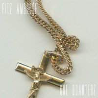 2/7 FITZ AMBRO$E「DOE QUARTERZ」CD(...