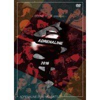 V.A「ADRENALINE MCBATTLE 2016」DVD