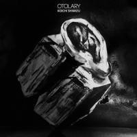 Koichi Shimizu「Otolary」CD