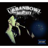 ISSUGI & DJ SCRATCH NICE「UrbanBowl Mixcity」CD