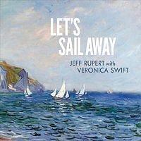 「JEFF RUPERT & VERONICA SWIFT / LET'S STAIL AWAY」の画像検索結果