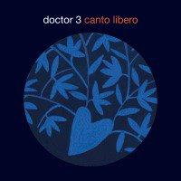 「DOCTOR 3 / CANTO LIBERO」の画像検索結果