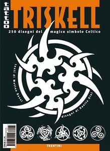 イタリア直輸入 TRISKEL トリスケル トリプル・スパイラル 250種 タトゥーデザイン本