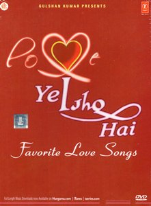 Ye Ishq Hai - Favorite Love Songs  (...