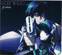 GARNiDELiA/grilletto(限定アニメ盤/CD+DVD)