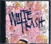 WHITE TRASH/ST