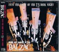 BALZAC/INTO THE LIGHT OF THE 13 DARK NIGHT