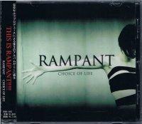 RAMPANT/CHOICE OF LIFE