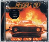 CRACK UP/DEAD END RUN