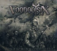 VOODOO SIX/SONGS TO INVADE COUNTRIES TO