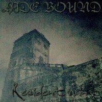 HIDE BOUND/RESIDENT RUIN