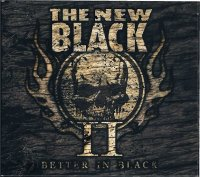 THE NEW BLACK/II: BETTER IN BLACK(digi)