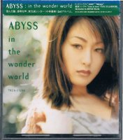 ABYSS/IN THE WONDER WORLD