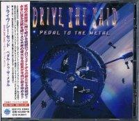 ドライヴ・シー・セッド/ペダル・トゥ・ザ・メタル
