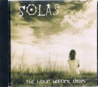 SOLAS/THE HOUR BEFORE DOWN