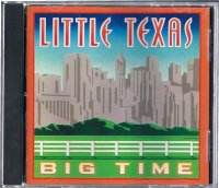 LITTLE TEXAS/BIG TIME