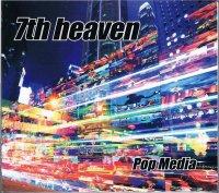 7th heaven/Pop Media