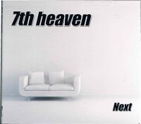 7th heaven/Next