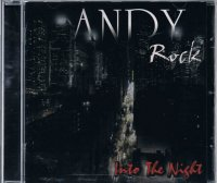 ANDY ROCK/INTO THE NIGHT