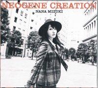 水樹奈々/NEOGENE CREATION(CD+Blu-ray)