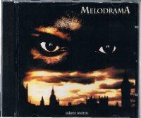 MELODRAMA/silent storm