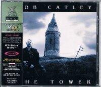 ボブ・カトレイ/ザ・タワー