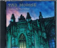 TAD MOROSE/Learing The Past Behind