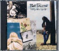 BILLY FALCON/PRETTY BLUE WORLD