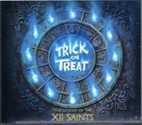 TRICK OR TREAT/THE LEGEND OF THE XII SAINTS