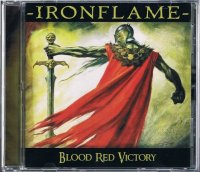 IRONFLAME/BLOOD RED VICTORY