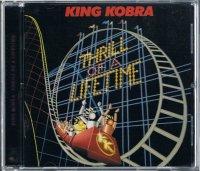 KING KOBRA/THRILL OF A LIFETIME(+1)