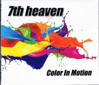 7th heaven/Color In Motion