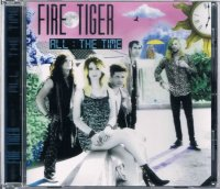 FIRE TIGER/ALL THE TIME