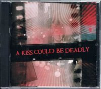 <img class='new_mark_img1' src='https://img.shop-pro.jp/img/new/icons16.gif' style='border:none;display:inline;margin:0px;padding:0px;width:auto;' />A KISS COULD BE DEADLY/ST