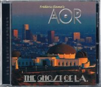AOR/THE GHOST OF L.A.