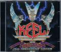 KEEL/THE RIGHT TO ROCK 25TH ANNIVERSARY EDITION