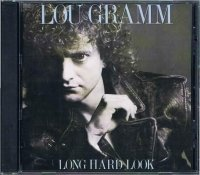 LOU GRAMM/LONG HARD LOOK
