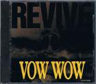 VOW WOW/REVIVE