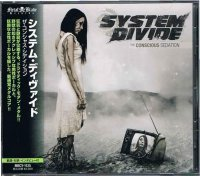 システム・ディヴァイド/ザ・コンシャス・シデイション