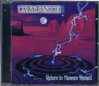 LABYRINTH/RETURN TO HEAVEN DENIED
