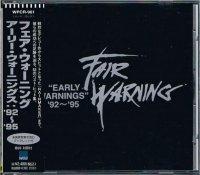 フェア・ウォーニング/アーリー・ウォーニングス:'92〜'95