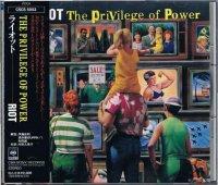 ライオット/THE PRIVILEGE OF POWER