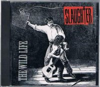 SLAUGHTER/THE WILD LIFE