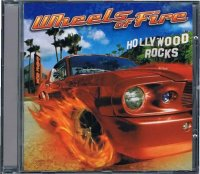 WHEELS OF FIRE/HOLLYWOOD ROCKS