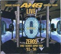 アクセス/LIVE ZEROS SYNC-ACROSS JAPAN TOUR '93〜'94