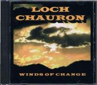 LOCH CHAURON/WINDS OF CHANGE