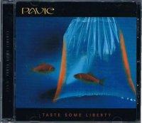 PAVIC/TASTE SOME LIBERTY