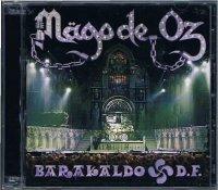 MAGO DE OZ/BARAKALDO D.F.(CD+DVD)