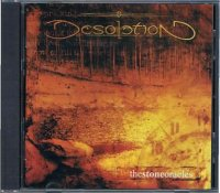DESOLATION/THE STONE ORACLES